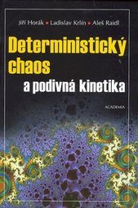 Academia Deterministický chaos a podivná kinetika cena od 0,00 €