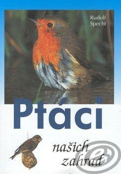 CESTY Ptáci našich zahrad cena od 0,00 €