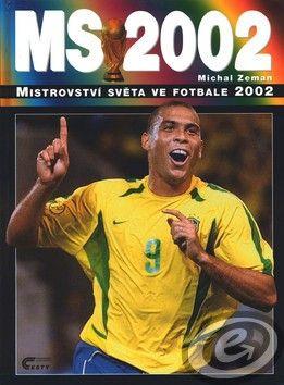 CESTY Mistrovství světa ve fotbale 2002 cena od 0,00 €