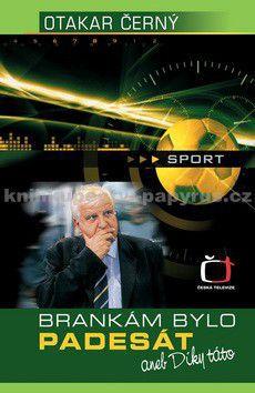 Česká televize Brankám bylo padesát aneb díky táto cena od 0,00 €