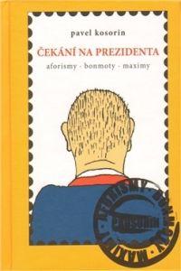 Cesta Čekání na prezidenta cena od 0,00 €