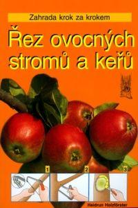 CESTY Řez ovocných stromů a keřů cena od 0,00 €