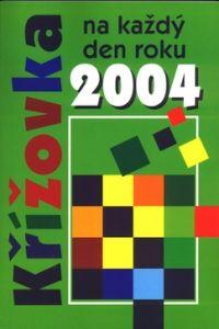 CESTY Křížovka na každý den roku 2004 cena od 0,00 €