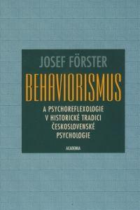 Academia Behaviorismus a psychoreflexologie v historické tradici československé psycholog cena od 0,00 €