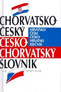 Český klub Chorvatsko-český, česko-chorvatský slovník cena od 0,00 €
