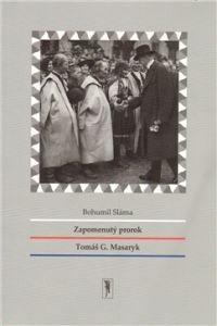 Ateliér Sláma Zapomenutý prorok Tomáš G. Masaryk cena od 0,00 €