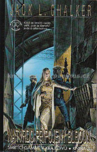 --- Neznámé nakladatelství --- Smrtící gambit v kraji duvů - kniha 3 - Natvrdo připojený blboun cena od 0,00 €