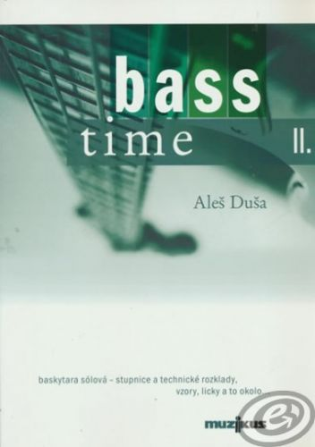 MUZIKUS Duša - Bass Time II.