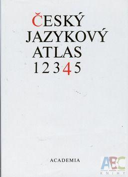 Academia Český jazykový atlas 4 (Jan Balhar) cena od 0,00 €