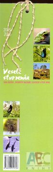 Ateliér Nová doba Veselé stvorenia 2005 a 2006 - nástěnný kalendář (Neuvedený) cena od 0,00 €