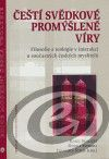 Centrum pro studium demokracie a kultury (CDK) Čeští svědkové promýšlené víry cena od 0,00 €