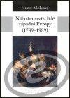 Centrum pro studium demokracie a kultury (CDK) Náboženství a lidé západní Evropy 1789-1989 cena od 0,00 €