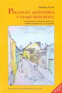 Centrum pro studium demokracie a kultury (CDK) Politický aktivismus v České republice cena od 0,00 €