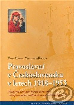 Centrum pro studium demokracie a kultury (CDK) Pravoslavní v Československu v letech 1918–1942 cena od 0,00 €