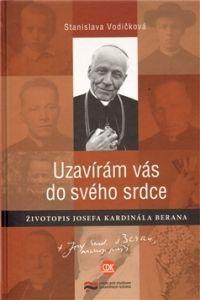 Centrum pro studium demokracie a kultury (CDK) Uzavírám vás do svého srdce. Životopis Josefa kardinála Berana cena od 0,00 €