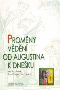 Centrum pro studium demokracie a kultury (CDK) Proměny vědění od Augustina k dnešku cena od 0,00 €