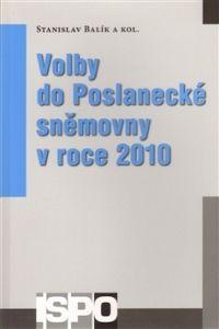 Centrum pro studium demokracie a kultury (CDK) Volby do Poslanecké sněmovny v roce 2010 cena od 0,00 €