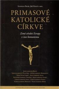 Centrum pro studium demokracie a kultury (CDK) Primasové katolické církve cena od 0,00 €