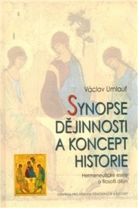 Centrum pro studium demokracie a kultury (CDK) Synopse dějinnosti a koncept historie cena od 0,00 €
