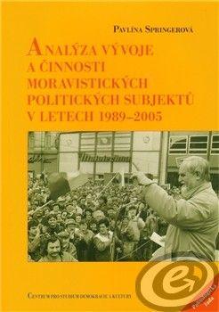 Centrum pro studium demokracie a kultury (CDK) Analýza vývoje a činnosti moravistických politických subjektů v letech 1989–2005 cena od 0,00 €