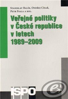 Centrum pro studium demokracie a kultury (CDK) Veřejné politiky v České republice v letech 1989–2009 cena od 0,00 €