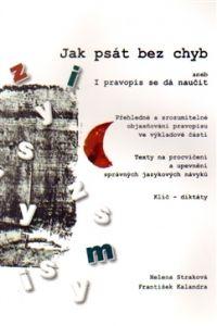 CERM Jak psát bez chyb aneb I pravopis se dá naučit cena od 0,00 €