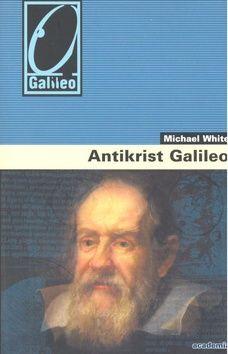 Academia Antikrist Galileo (Michael White) cena od 0,00 €