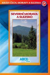 ABCD - VIDEO Severní Morava a Slezsko - Krásy Č,M,S - DVD cena od 3,19 €