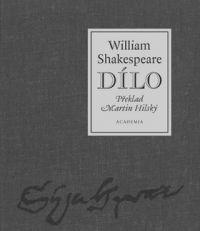 Academia William Shakespeare; Martin Hilský - Dílo cena od 0,00 €
