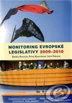 Centrum pro studium demokracie a kultury (CDK) Monitoring evropské legislativy 2009-2010 cena od 0,00 €