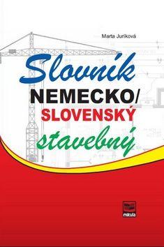 Mikula Nemecko/slovenský stavebný slovník (Marta Juríková)