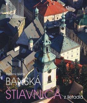 AB Art press Banská Štiavnica z lietadla (Vladimír Bárta) cena od 0,00 €