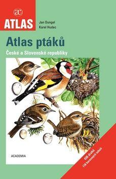 Academia Atlas ptáků České a Slovenské republiky (Jan Dungel) cena od 0,00 €