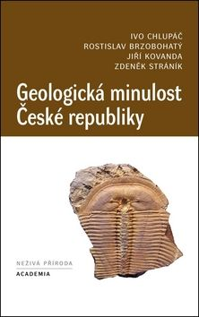 Academia Geologická minulost České republiky (Ivo Chlupáč) cena od 0,00 €