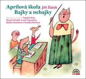 Supraphon Aprílová škola Bajky nebajky
