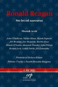 Centrum pro ekonomiku a politiku Ronald Reagan - Sto let od narození - Sborník textů cena od 0,00 €