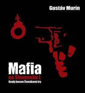 Kniha do ucha Mafia na Slovensku I.