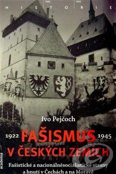 Academia Fašismus v českých zemích cena od 0,00 €