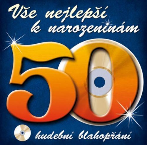 Popron Média Vše nejlepší k narozeninám! 50 - Hudební blahopřání - CD