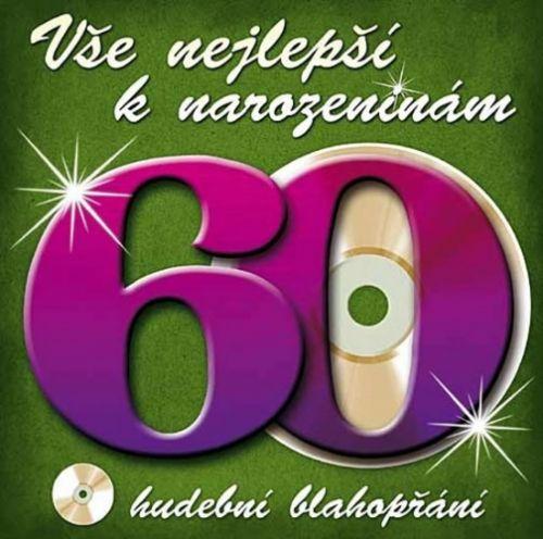 Popron Média Vše nejlepší k narozeninám! 60 - Hudební blahopřání - CD