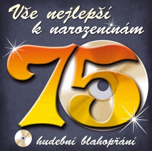Popron Média Vše nejlepší k narozeninám! 75 - Hudební blahopřání - CD