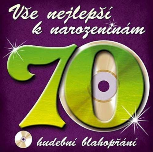 Popron Média Vše nejlepší k narozeninám! 70 - Hudební blahopřání - CD