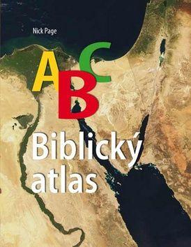 Česká biblická společnost ABC Biblický atlas - Nick Page cena od 0,00 €