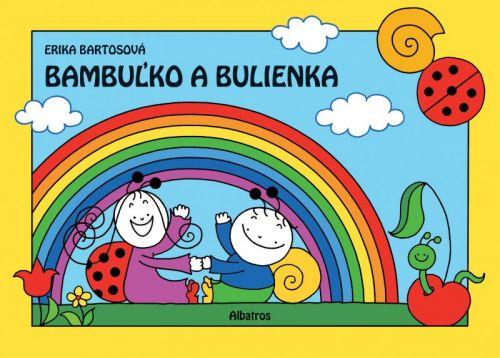 ALBATROS Bambuľko a Bulienka 1. - Erika Bartošová