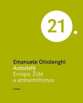 Academia Autodafé Evropa - Emanuele Ottolenghi cena od 15,57 €