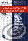 Centrum pro studium demokracie a kultury (CDK) Česká konzervativní a liberální politika - Petr Fiala, František Mikš cena od 0,00 €
