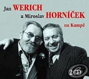 RADIOSERVIS Jan Werich a Miroslav Horníček na Kampě
