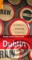 Rough Guides Dublin DIRECTIONS - Geoff Wallis, Paul Gray cena od 0,00 €
