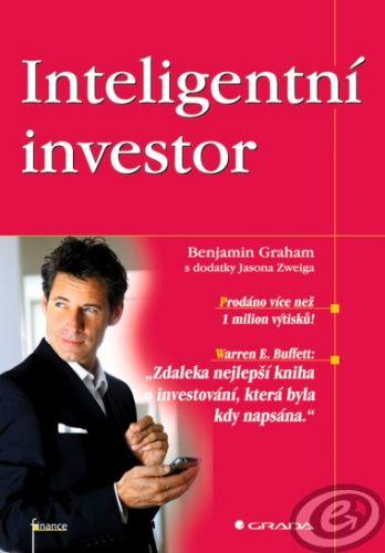 GRADA Inteligentní investor - Benjamin Graham, s dodatky Jasona Zweiga