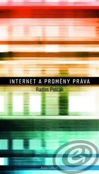 Auditorium Internet a proměny práva - Radim Polčák cena od 16,98 €